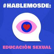 ¿Por qué es importante brindar educación sexual a los y las adolescentes?